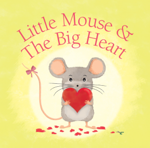 Little Mouse & The Big Heart - Nadine Witteman